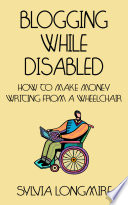 Blogging While Disabled Book PDF