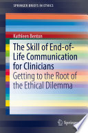 The Skill of End of Life Communication for Clinicians