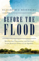 Before the Flood: Destruction, Community, and Survival in the Drowned Towns of the Quabbin