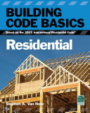 Building Code Basics: Residential, 2012 IRC