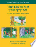 The Tale of the Talking Trees