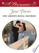 The Greek s Royal Mistress