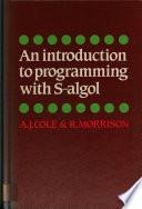 An Introduction To Programming With S Algol