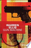 Gun Machine Desabuse Plus Trop Dans Le Coup Son Equipier