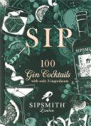 Sipsmith: Sip Book