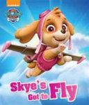 Nickelodeon PAW Patrol Skye s Got to Fly
