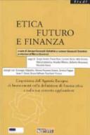 Etica futuro e finanza. L'esperienza dell'Agenzia Europea di Investimenti nella definizione di finanza etica e nella sua concreta applicazione