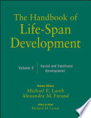 The Handbook of Life Span Development  Social and Emotional Development