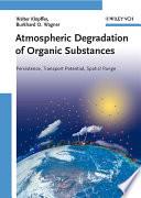 Atmospheric Degradation of Organic Substances