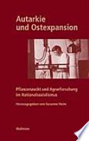 Autarkie und Ostexpansion