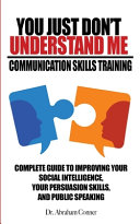 You Just Don T Understand Me Communication Skills Training