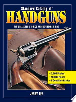 Standard Catalog of Handguns - ISBN:9781440230097