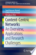 Content Centric Networks