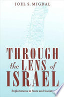 Ebook Through the Lens of Israel Epub Joel S. Migdal Apps Read Mobile
