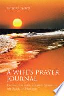 A Wife s Prayer Journal