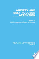 Anxiety and Self Focused Attention Book PDF