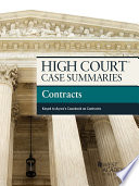 High Court Case Summaries on Contracts  Keyed to Ayres  8th