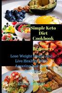 Simple Keto Diet Cookbook For Beginners