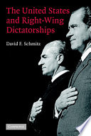 The United States and Right Wing Dictatorships  1965 1989