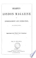 Sharpe s London magazine  a journal of entertainment and instruction   entitled  Sharpe s London journal   entitled  Sharpe s London magazine  conducted by mrs  S C  Hall