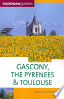 Cadogan Guides Gascony   the Pyrenees