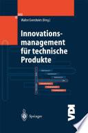Innovationsmanagement f  r technische Produkte