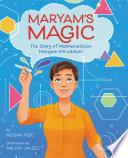 Maryam s Magic  The Story of Mathematician Maryam Mirzakhani Book PDF