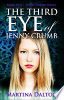 The Third Eye of Jenny Crumb