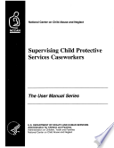 Supervising Child Protective Services Caseworkers