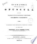 Eustathii metropolitae Thessalonicensis opuscula