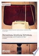Überwachung, Zersetzung, Vertreibung. Die Methoden der Stasi aus der Perspektive von Tätern und Opfern