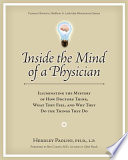 Inside The Mind Of A Physician