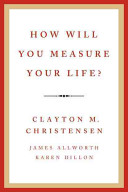 How Will You Measure Your Life? Book Cover