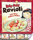 Roly poly Ravioli and Other Italian Dishes