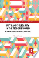 Myth and Solidarity in the Modern World