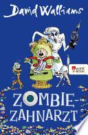 Zombie Zahnarzt