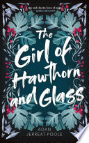 The Girl of Hawthorn and Glass Book PDF