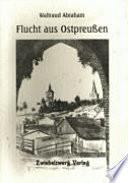 Flucht aus Ostpreussen