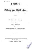 Goethe's stellung zum Christenthum