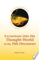 Excursions into the Thought World of the Pali Discourses