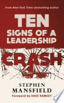 Ten Signs of a Leadership Crash
