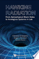 Hawking Radiation  From Astrophysical Black Holes To Analogous Systems In Lab