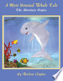 download ebook a most unusual whale tale: the adventure begins pdf epub