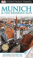 Munich   the Bavarian Alps