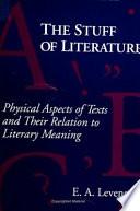 The Stuff of Literature