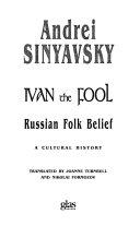 Ivan The Fool : called origin of the russian...