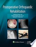 Postoperative Orthopaedic Rehabilitation