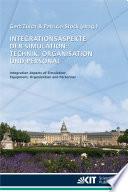 Integrationsaspekte der Simulation: Technik, Organisation und Personal