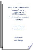 Free African Americans of North Carolina, Virginia, and South Carolina from the Colonial Period to about 1820