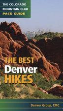The Best Denver Hikes